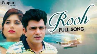 ROOH   Uttar Kumar & Bharti Sharma   Urs Jigar   Punjabi Romantic Song