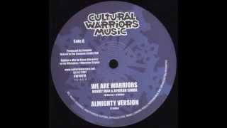 Murray Man & Afrikan Simba - We Are Warriors + Almighty Version