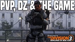 The Division 2 | Talking about PVP, Dark Zone & The Game