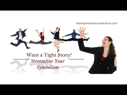 Write a Tight Story: Streamline Your Symbolism