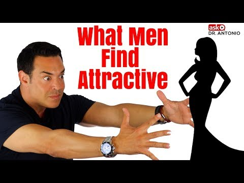 What do men find most attractive in a woman