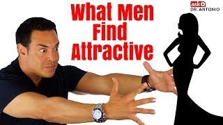 What Men Find Attractive In Women - 5 Surprising Traits