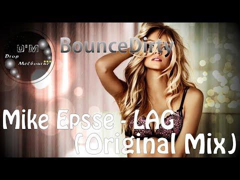 Mike Epsse - LAG (Original Mix)