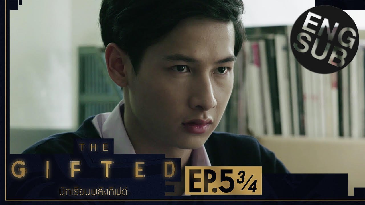 Download [Eng Sub] THE GIFTED นักเรียนพลังกิฟต์ | EP.5 [3/4]