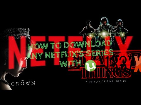 How to download any netflix's series with bit torrent pro youtube.