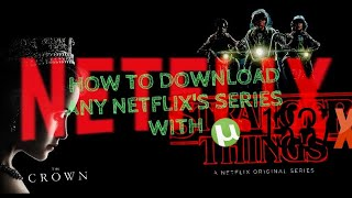 How to download any Netflix's series with Bit Torrent pro