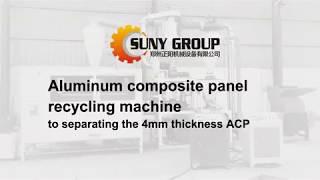 Aluminum Composite Panel (ACP) Recycling Plant