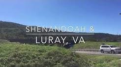 Shenandoah & Luray, VA