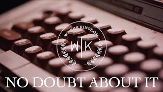 We The Kingdom - No Doubt About It (Lyric Video)