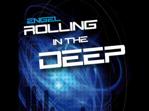 Adele - Rolling in the deep (Cover ENGEL Radio Mix )