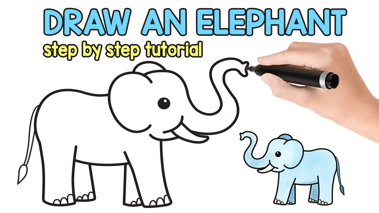 How To Draw An Elephant Simple How To Draw Tutorial Youtube