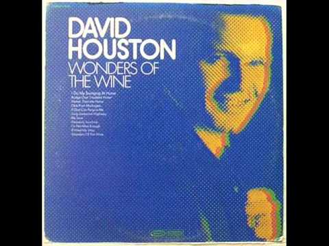 David Houston - Wonders Of The Wine