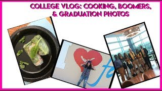 COLLEGE VLOG: COOKING,BOOMERS,& GRADUATION PHOTOS| ItsLadiiJay