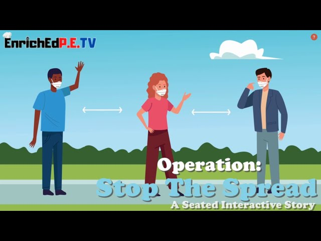 Operation: 🛑 Stop the Spread 🦠 Seated Interactive Story by AForbes