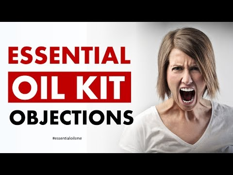 Top 6 Essential Oil Kit Objections