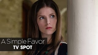 "A Simple Favor (2018 Movie) Official TV Spot ""Trouble"" - Anna Kendrick, Blake Lively, Henry Golding"