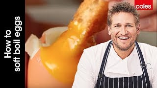 How to soft boil eggs with Curtis Stone