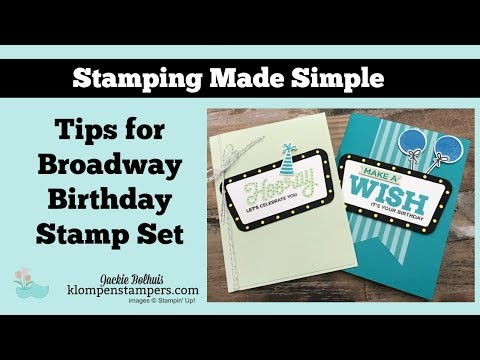 How to Make a Birthday Card Using Broadway Birthday Bundle