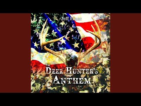 Deer Hunter's Anthem