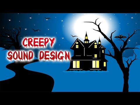 Creepy HALLOWEEN Sound Design
