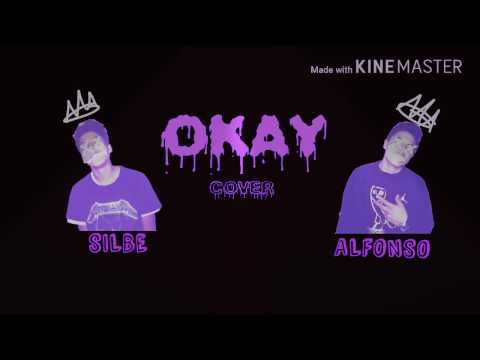 OKAY (Cover) - Silbe & Alfonso