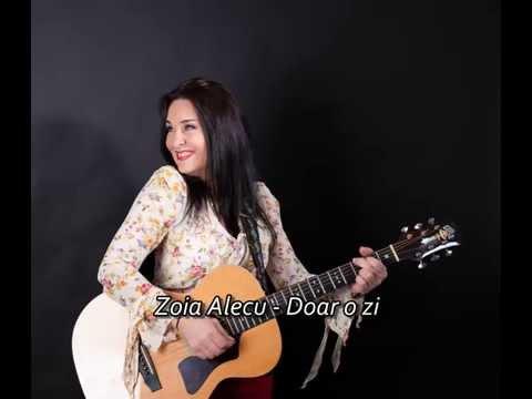 Zoia Alecu - Doar o zi