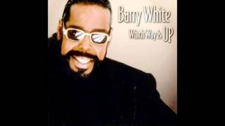 which  way is  up-Barry  White