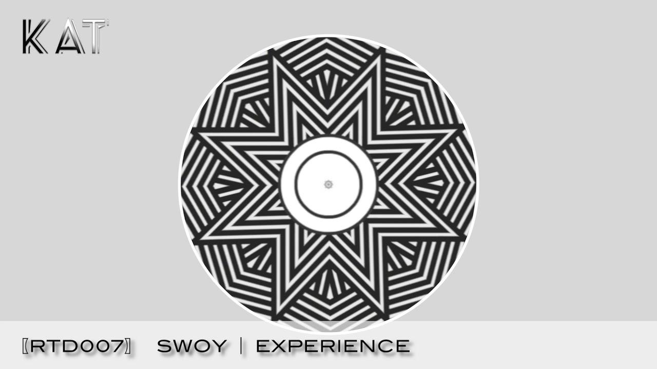 Swoy ⎪ Experience  〔RTD007〕