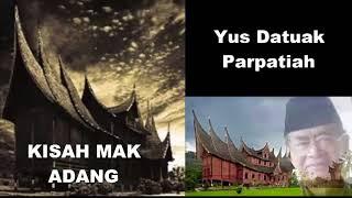 Gambar cover Kisah Mak Adang ツ►  Balerong Group Yus Datuak Parpatiah