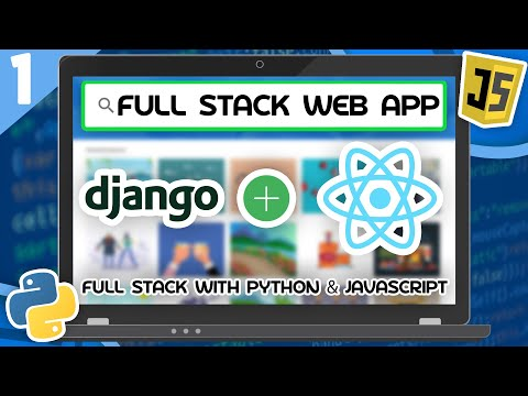 Django & React Tutorial #1 - Full Stack Web App With Python & JavaScript