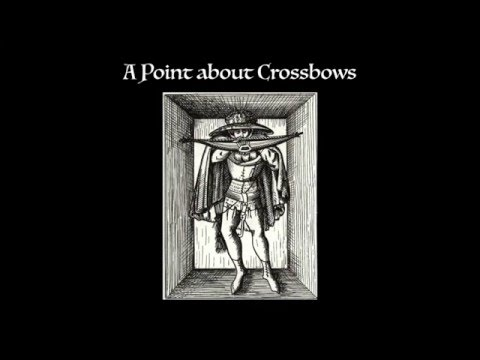 A Point About Crossbows