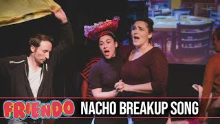 Nacho Breakup Song