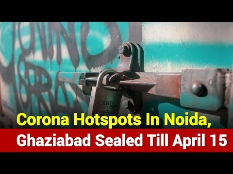 15 District Including Noida, Ghaziabad Sealed Till April 15th | News Nation