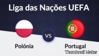 Portugal X Polonia Liga Das Nacõe