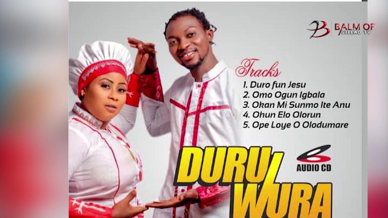 Download DURU WURA By OLUSEGUN RAPHEAL AROJAH and DEBORA EGBEOLA AKOTUN EMI
