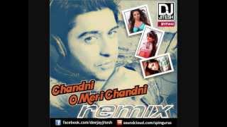 Chandni O Meri Chandni (Char Din Remix) - DJ Jitesh