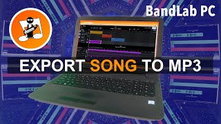 How to export your BandLab song as an MP3 audio file.