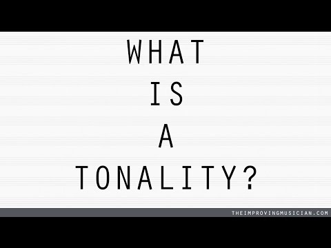 What is a Tonality?