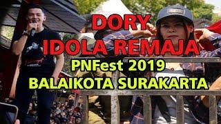 DORY HARSA IDOLA REMAJA PNFest 2019 BALAIKOTA SURAKARTA