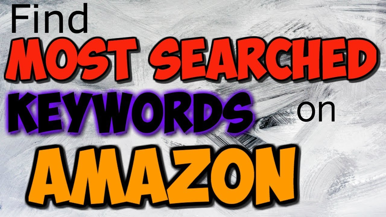 most popular keywords on amazon