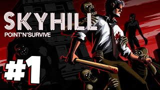 Skyhill #1 - Enjoy Your Stay!