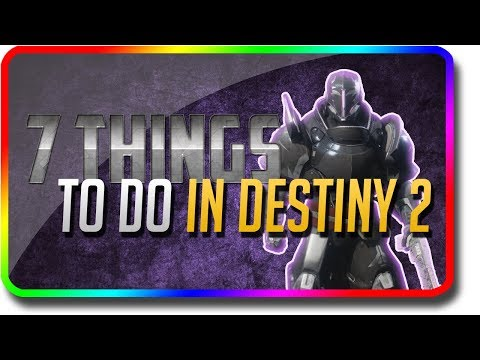 "Destiny 2 - ""7 Things To Do"" in Destiny 2 Black Armory (Destiny 2 Black Armory DLC ""Things To Do"") thumbnail"