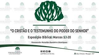 """Exposição bíblica: """"O cristão e o testemunho do poder do Senhor"""" (Mc 5.1-20)"""