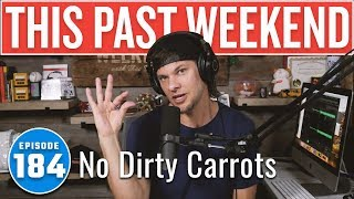 No Dirty Carrots | This Past Weekend w/ Theo Von #184