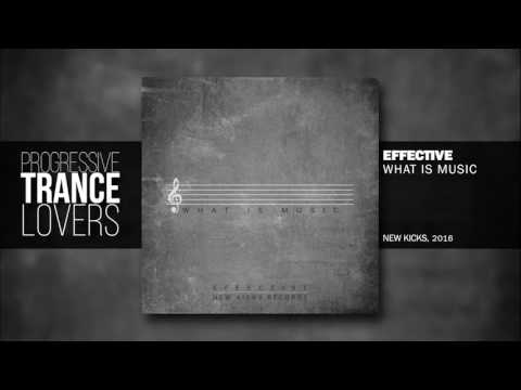 Effective - What is Music | FREE DOWNLOAD