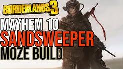 MOZE CRUSHES MAYHEM 10! Build for All Content! // SandSweeper Moze Build // Borderlands 3