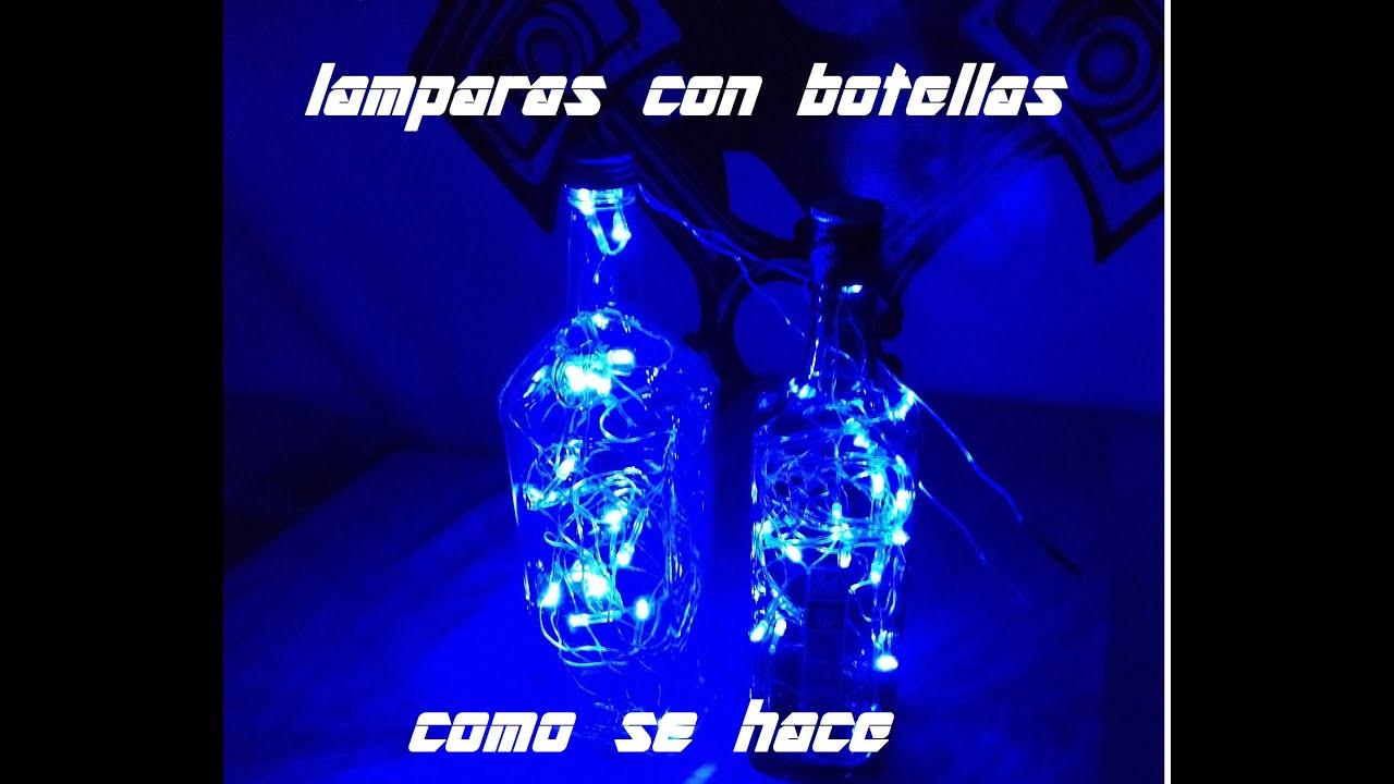 Como hacer lamparas con botellas reciclaje de vidrio led - Como hacer lamparas ...