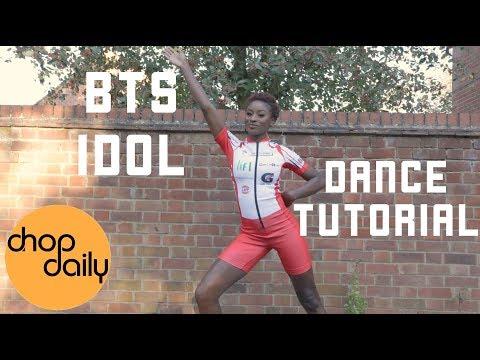 BTS - Idol (Dance Tutorial) | Chop Daily