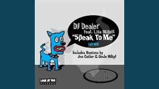 Speak To Me (feat. Lisa Millet)