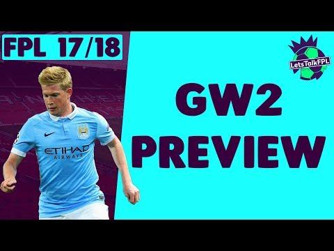 DE BRUYNE KNEEJERKING | Gameweek 2 Preview | Fantasy Premier League 2017/18